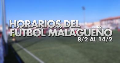 Horarios del fútbol malagueño en la semana del 8/2 al 14/2