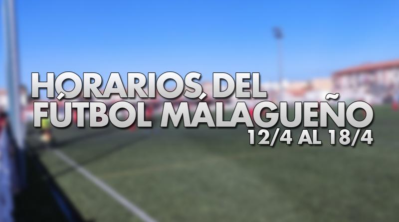 Horarios del fútbol malagueño en la semana del 12/4 al 18/4