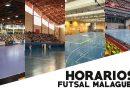 Horarios del futsal malagueño en la semana del 11/10 al 17/10